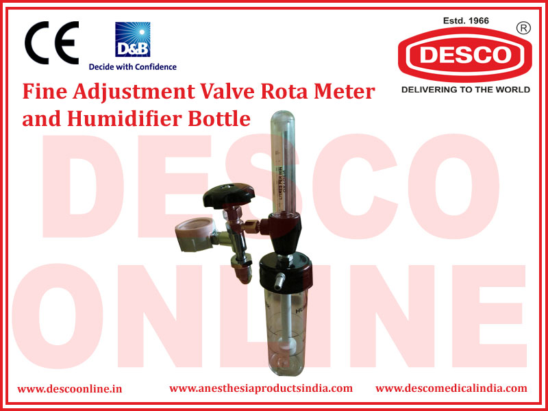 FINE ADJUSTMENT VALVE ROTA METER AND HUMIDIFIER BOTTLE
