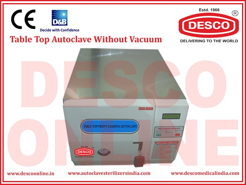 TABLE TOP AUTOCLAVE WITHOUT VACUUM