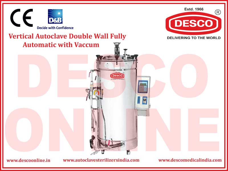 VERTICAL AUTOCLAVE DOUBLE WALL FULLY AUTOMATIC WITH VACUUM