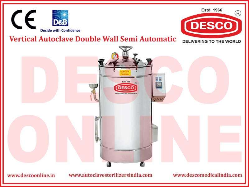 VERTICAL AUTOCLAVE DOUBLE WALL SEMI AUTOMATIC
