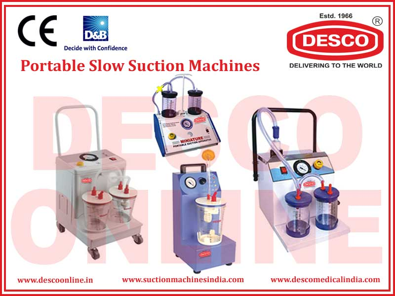 PORTABLE SLOW SUCTION MACHINES